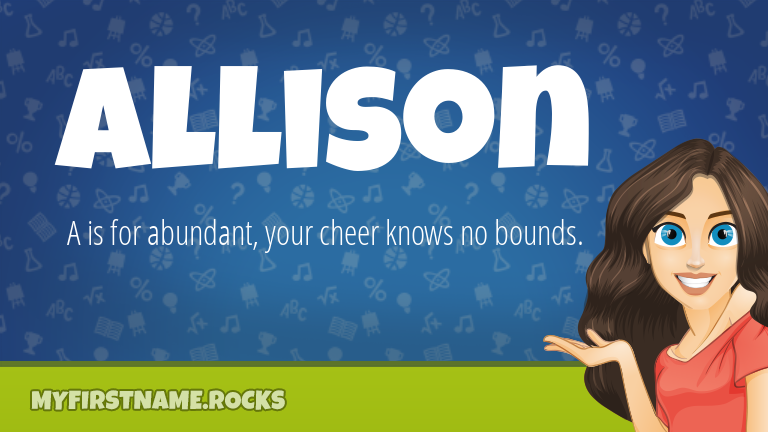 My First Name Allison Rocks!