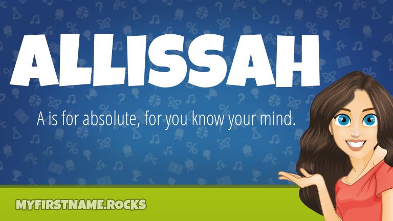 My First Name Allissah Rocks!