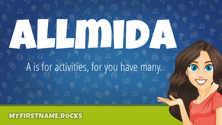 My First Name Allmida Rocks!