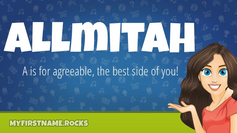 My First Name Allmitah Rocks!