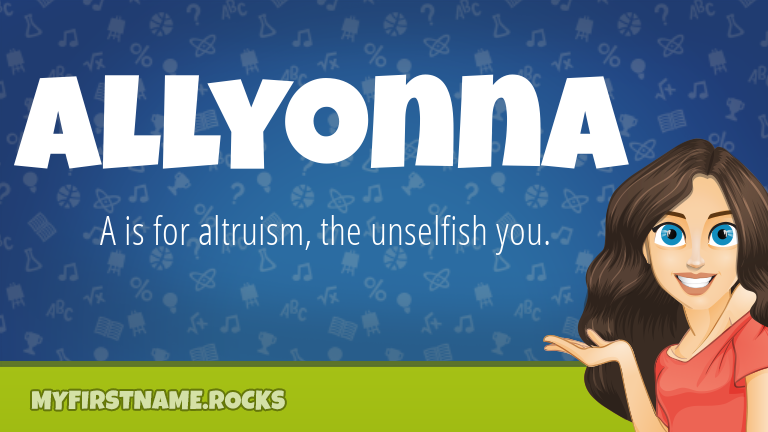 My First Name Allyonna Rocks!