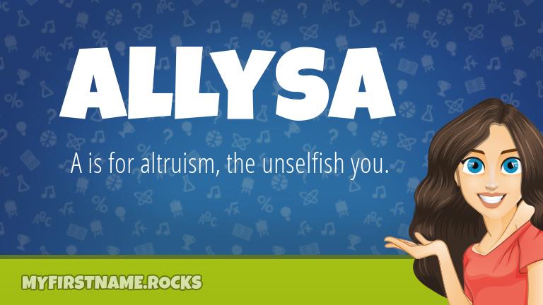 My First Name Allysa Rocks!