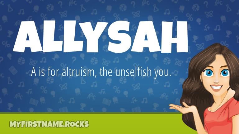 My First Name Allysah Rocks!