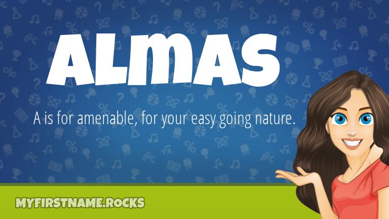My First Name Almas Rocks!