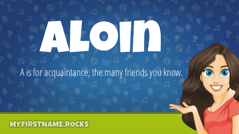 My First Name Aloin Rocks!