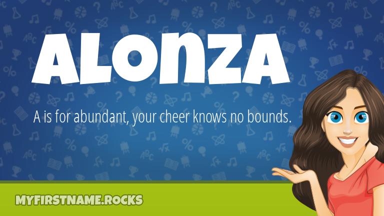 My First Name Alonza Rocks!