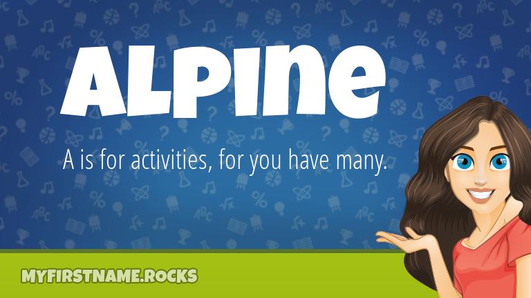 My First Name Alpine Rocks!