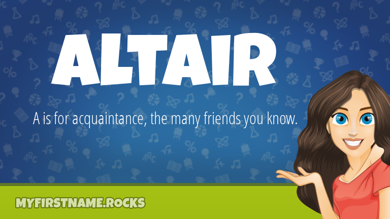 My First Name Altair Rocks!