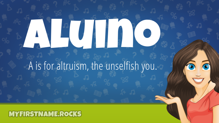 My First Name Aluino Rocks!