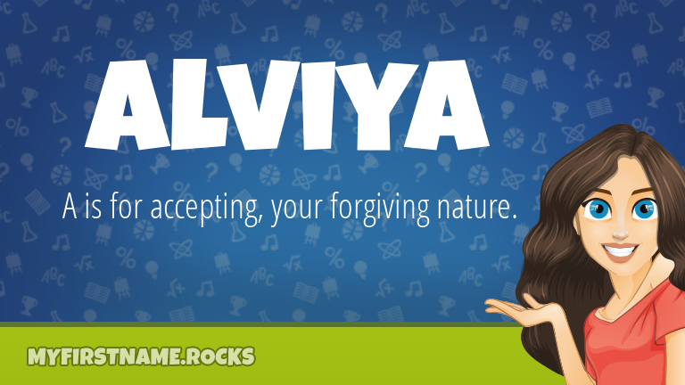 My First Name Alviya Rocks!