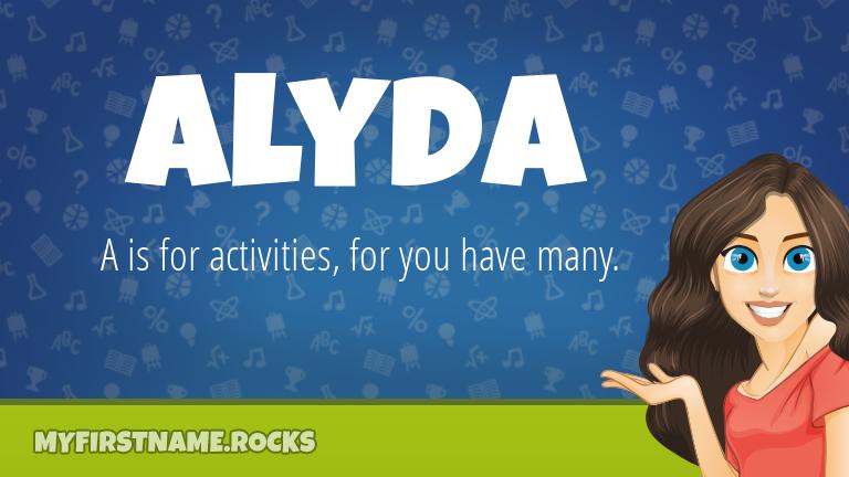 My First Name Alyda Rocks!