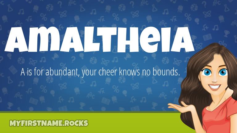 My First Name Amaltheia Rocks!