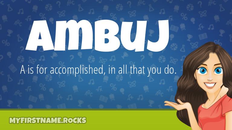 My First Name Ambuj Rocks!
