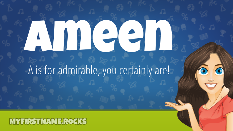 My First Name Ameen Rocks!