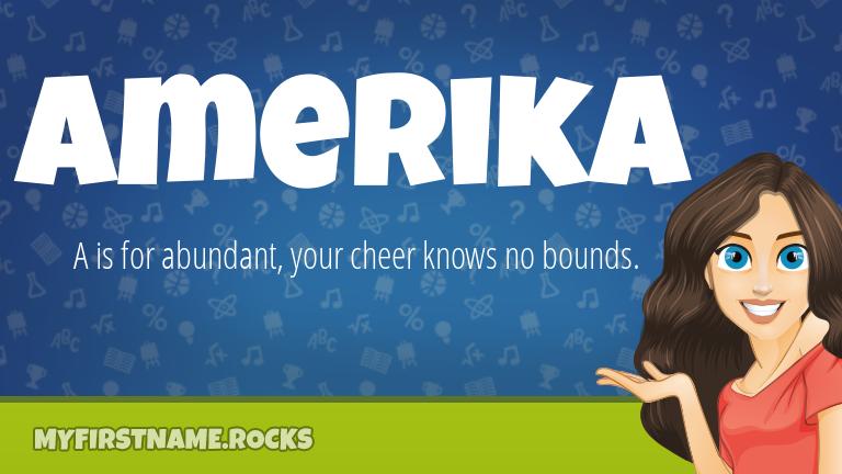 My First Name Amerika Rocks!