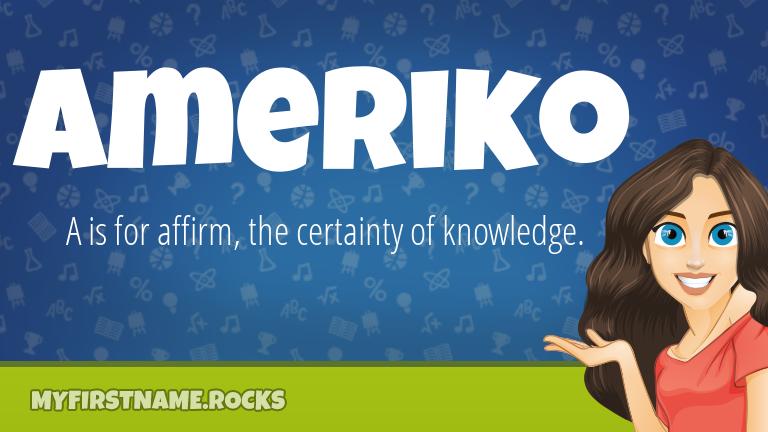 My First Name Ameriko Rocks!