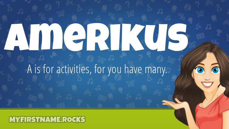 My First Name Amerikus Rocks!