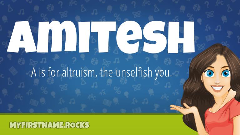 My First Name Amitesh Rocks!