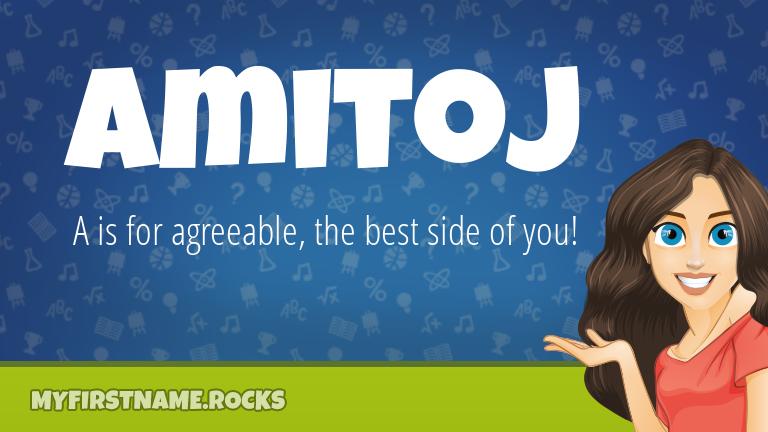 My First Name Amitoj Rocks!