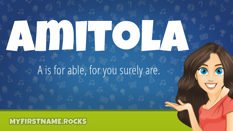 My First Name Amitola Rocks!