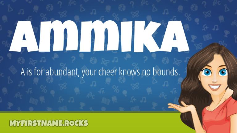 My First Name Ammika Rocks!