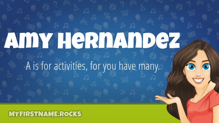 My First Name Amy Hernandez Rocks!