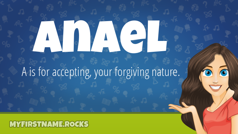 My First Name Anael Rocks!