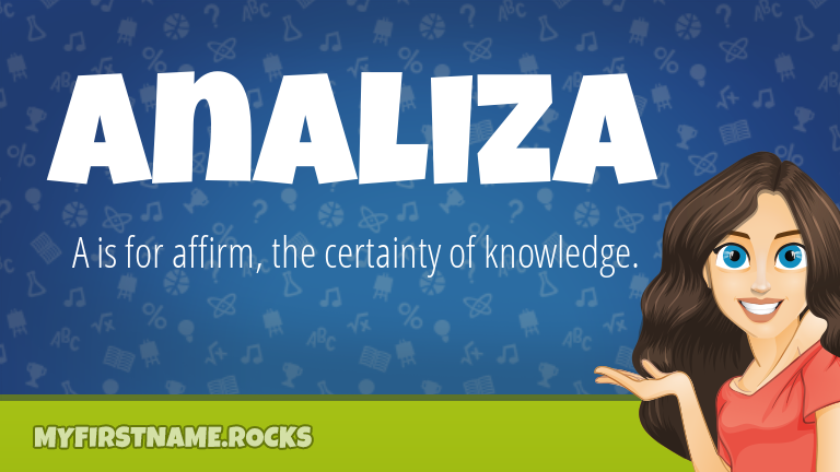 My First Name Analiza Rocks!