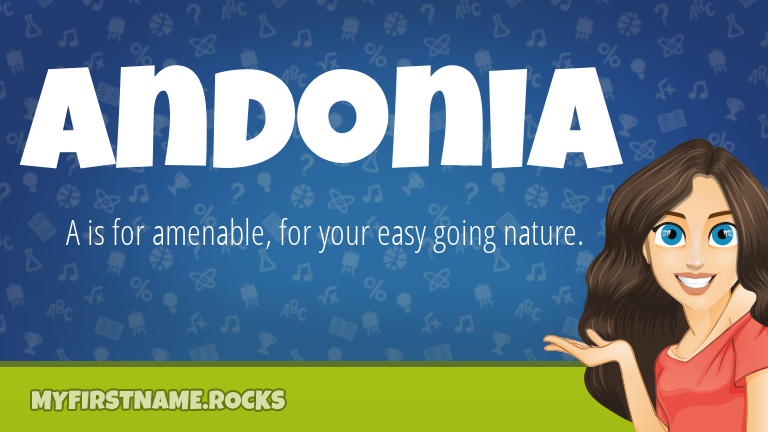 My First Name Andonia Rocks!