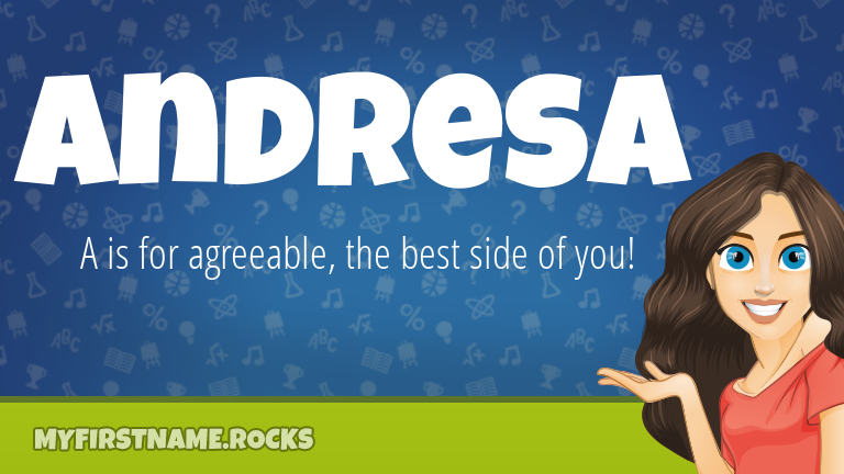 My First Name Andresa Rocks!
