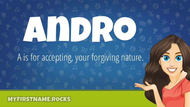 My First Name Andro Rocks!