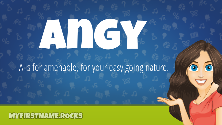 My First Name Angy Rocks!