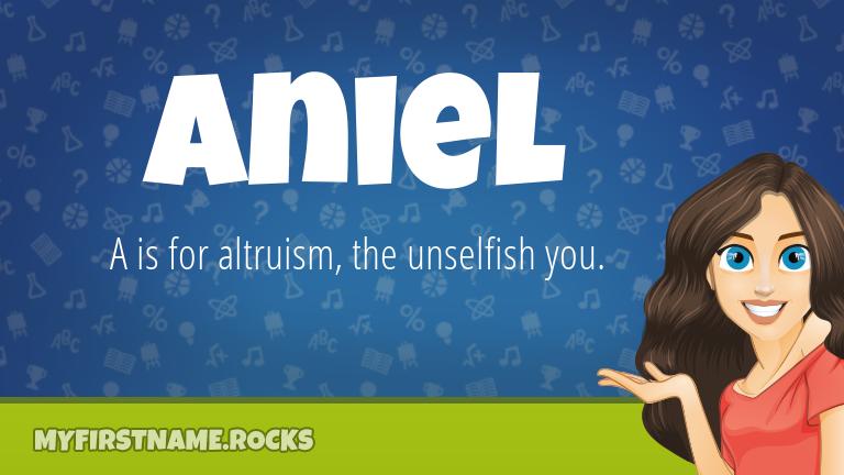 My First Name Aniel Rocks!