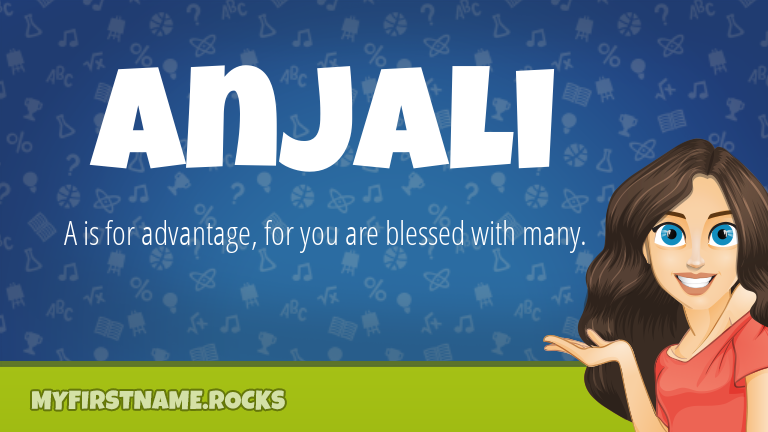 My First Name Anjali Rocks!