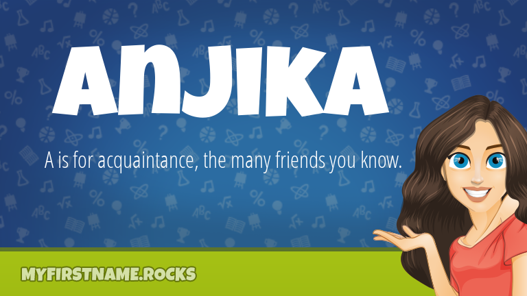 My First Name Anjika Rocks!