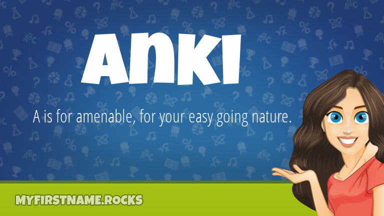My First Name Anki Rocks!