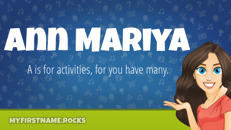 My First Name Ann Mariya Rocks!