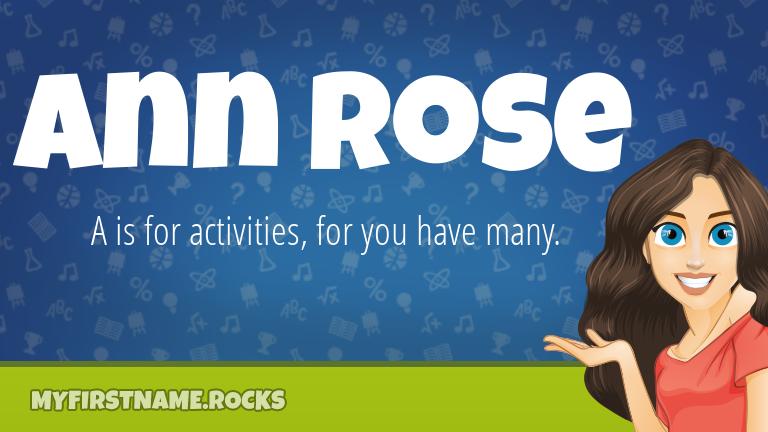 My First Name Ann Rose Rocks!