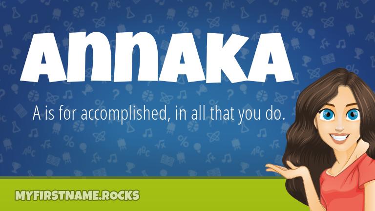 My First Name Annaka Rocks!