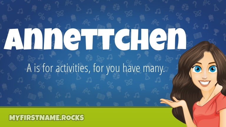 My First Name Annettchen Rocks!