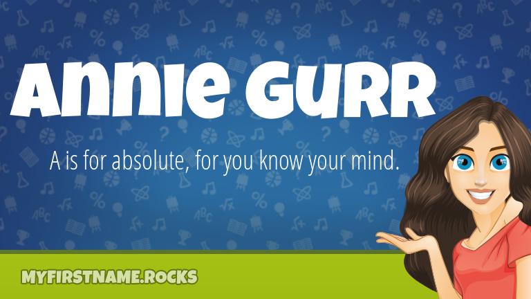 My First Name Annie Gurr Rocks!