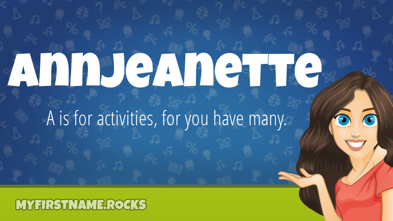 My First Name Annjeanette Rocks!