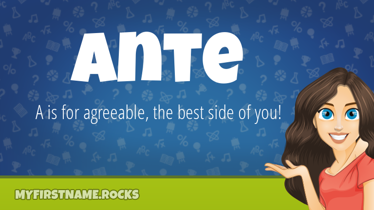My First Name Ante Rocks!