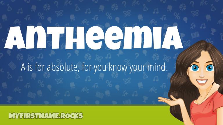 My First Name Antheemia Rocks!