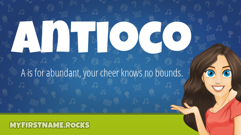 My First Name Antioco Rocks!