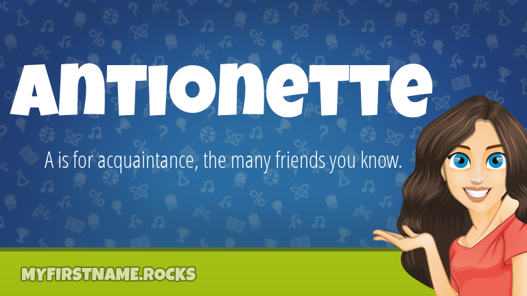 My First Name Antionette Rocks!