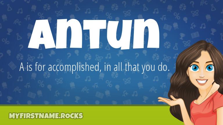 My First Name Antun Rocks!