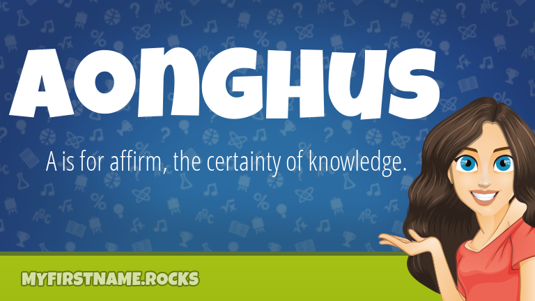 My First Name Aonghus Rocks!