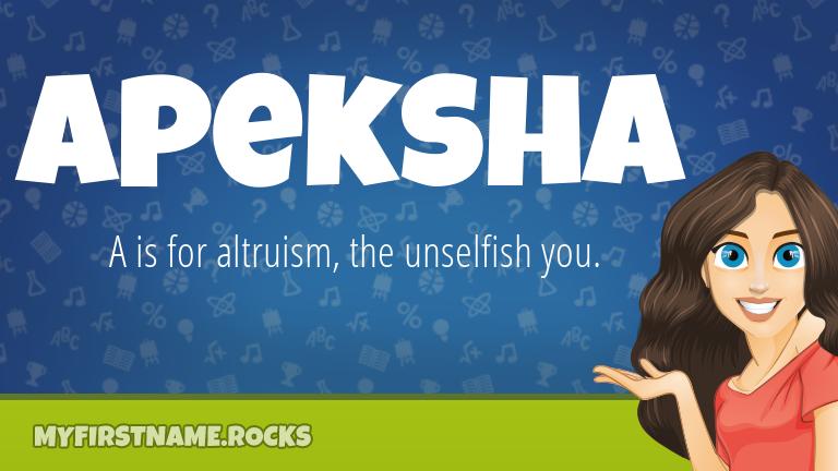 My First Name Apeksha Rocks!