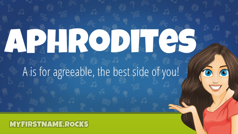 My First Name Aphrodites Rocks!